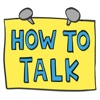 HOW TO TALK: Parenting Tips - iPhoneアプリ
