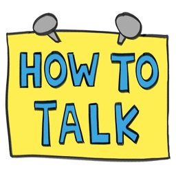 HOW TO TALK: Parenting Tips