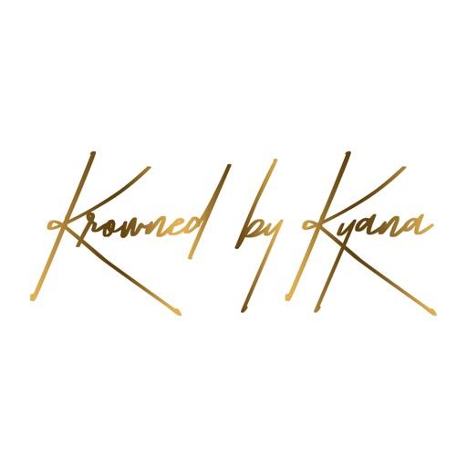 Krowned by Kyana