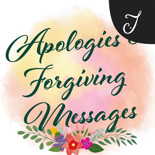 Apologies & Forgiving Messages
