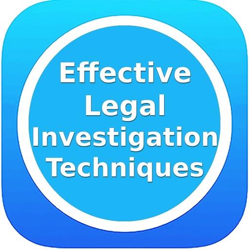 Legal Investigation techniques
