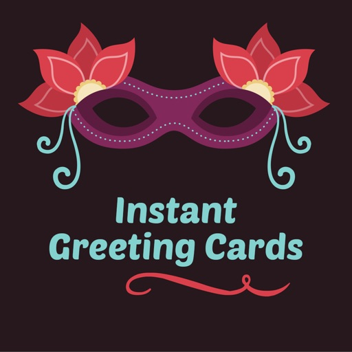 Instant Greeting Cards