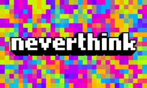 Neverthink: Handpicked videos