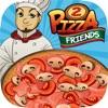 Pizza Friends - 披萨好友—趣味烹饪游戏