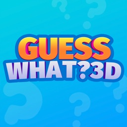 Guess What? 3D