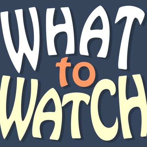 What-To-Watch