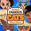 World Famous Cats: Meow Meow
