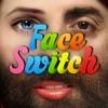 フェイス・スイッチ Face Switch