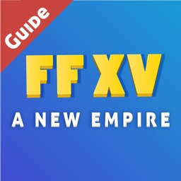 Guide For FFXV: A New Empire