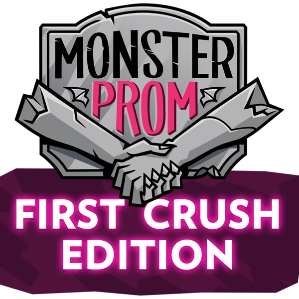 Monster Prom: First Crush
