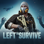 Left to Survive: Action TPS