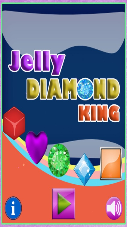 Jelly Diamond King