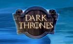 Dark Thrones TV