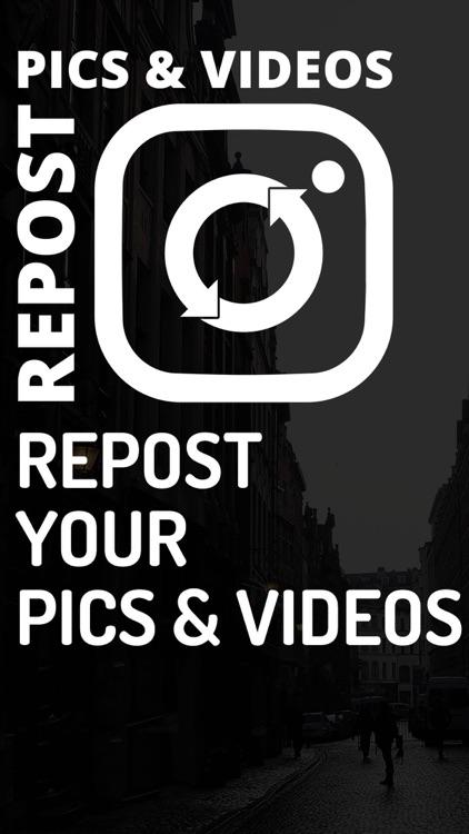 Repost - Easy & Quick Repost Your Photos / Videos
