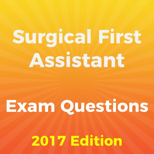 Surgical First Assistant Exam 2017 Edition