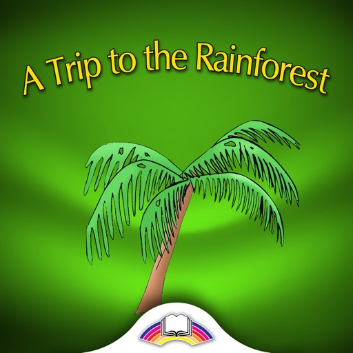 A Trip to the Rainforest - Storytime Reader