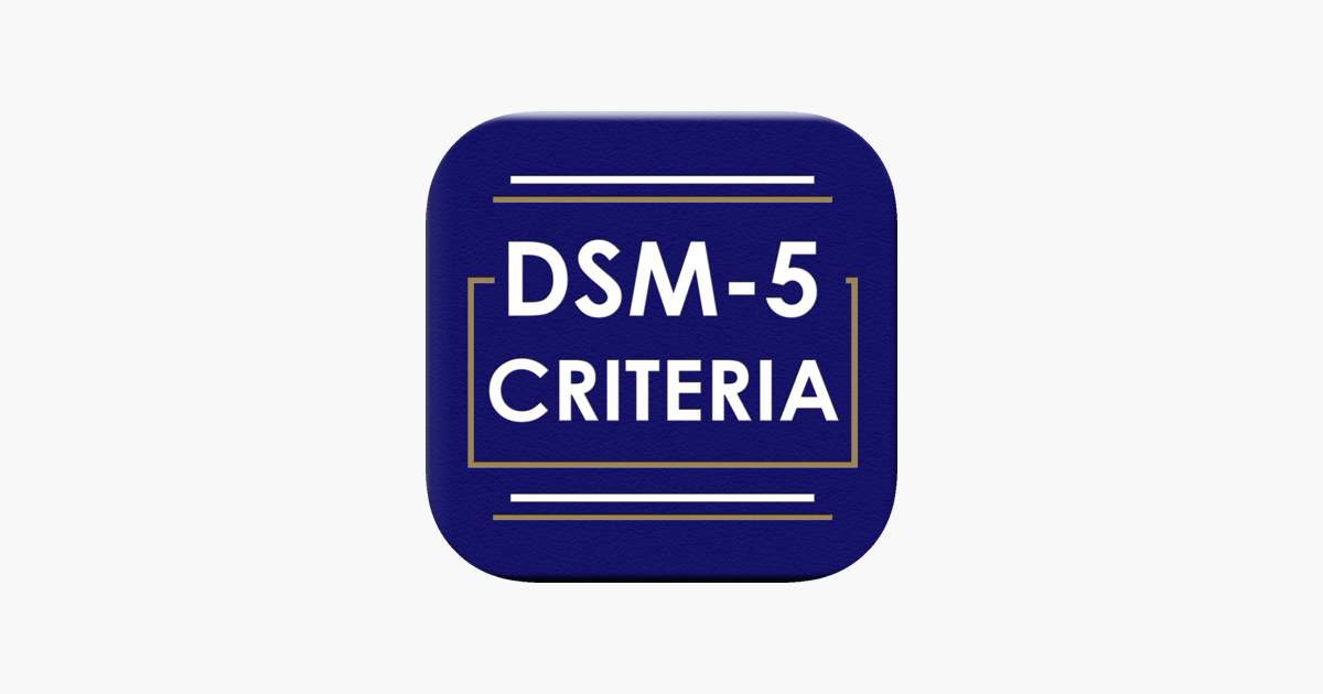 ‎DSM-5 Diagnostic Criteria