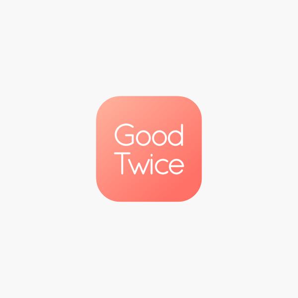 264cdbf6ea  GoodTwice on the App Store