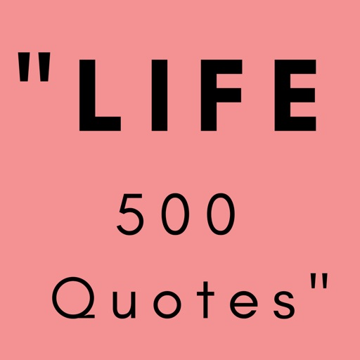 quotes of LIFE: 500 quotes