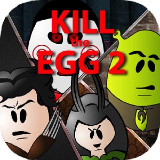 Kill The Egg 2