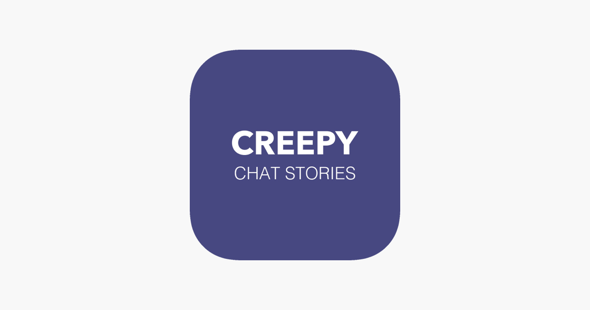 Creepy - Chat Stories on the App Store