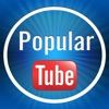 Popular Tube Player - Youtube Clips, Music, Movies, tv,Trailers, Video