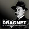 Old Time Dragnet Show