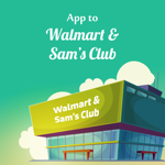 App to Walmart and Sam's Club