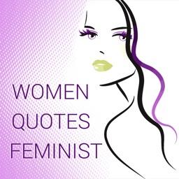 Women Quotes - Feminist