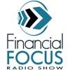 Financial Focus Radio Show