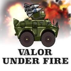 Activities of Valor Under Fire