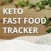Keto Fast Food Tracker Reviews