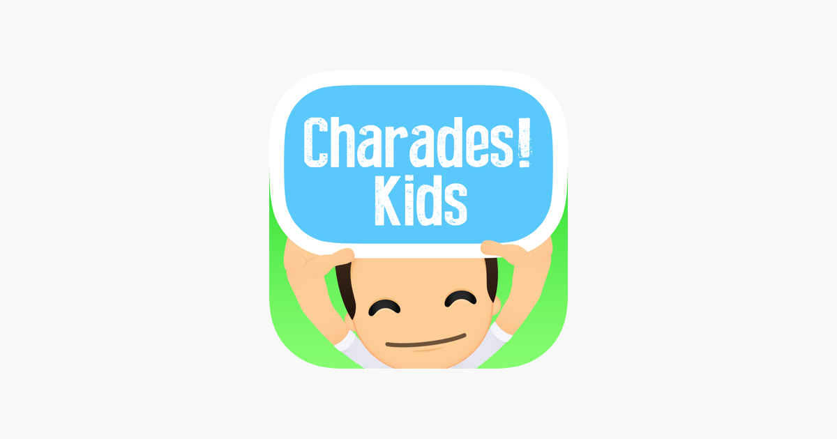 Charades! Kids on the App Store