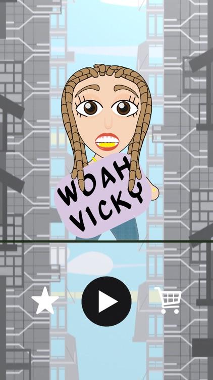 Woah Vicky