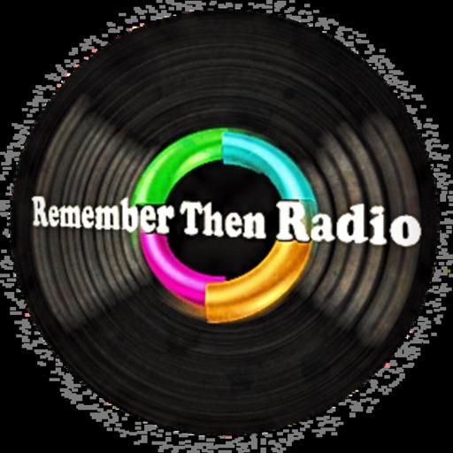 Remember Then Radio