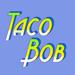 Taco Bob