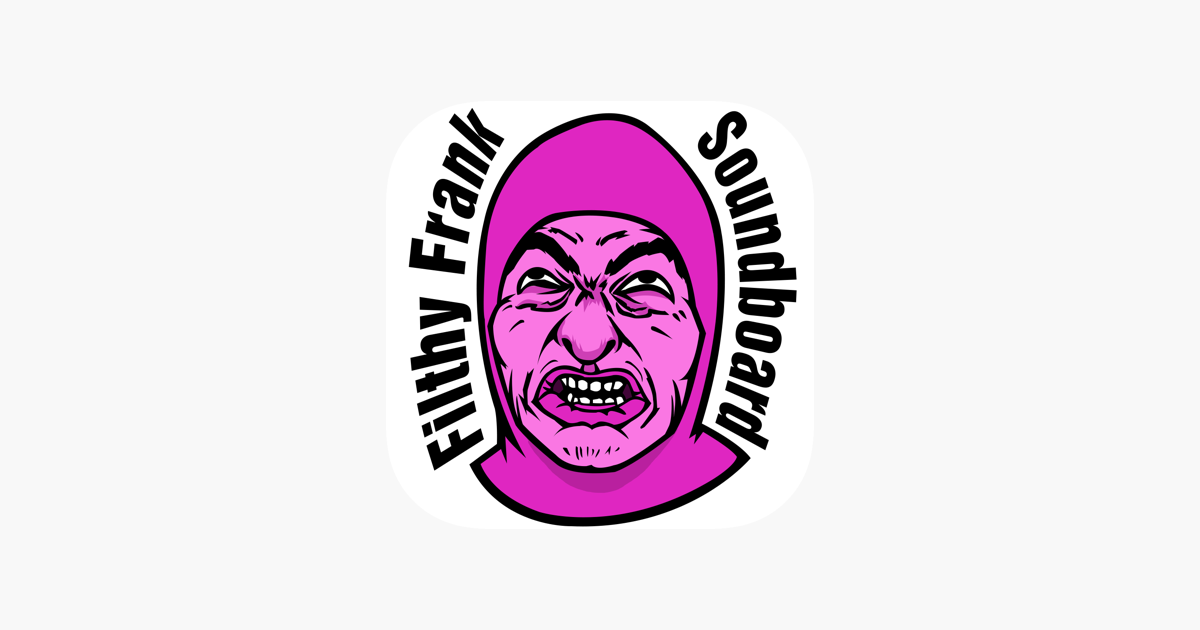 Filthy Frank Soundboard on the App Store