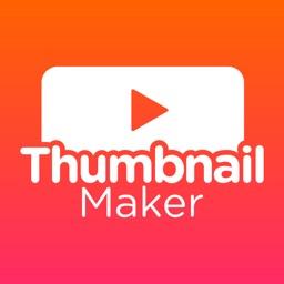 Thumbnail Maker & Creator