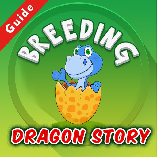 Best Breeding Guide for Dragon Story Version