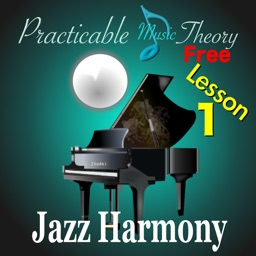 Practicable Music Theory. Jazz Harmony Lesson 1.