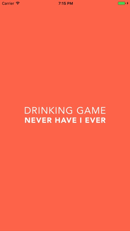 Drinking Game - Never Have I Ever