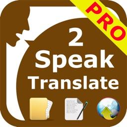 SpeakText 2 for Me (Speak & Translate Txt/Web/Doc)