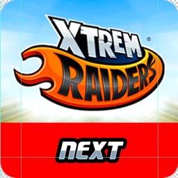 XTREME RAIDERS NEXT