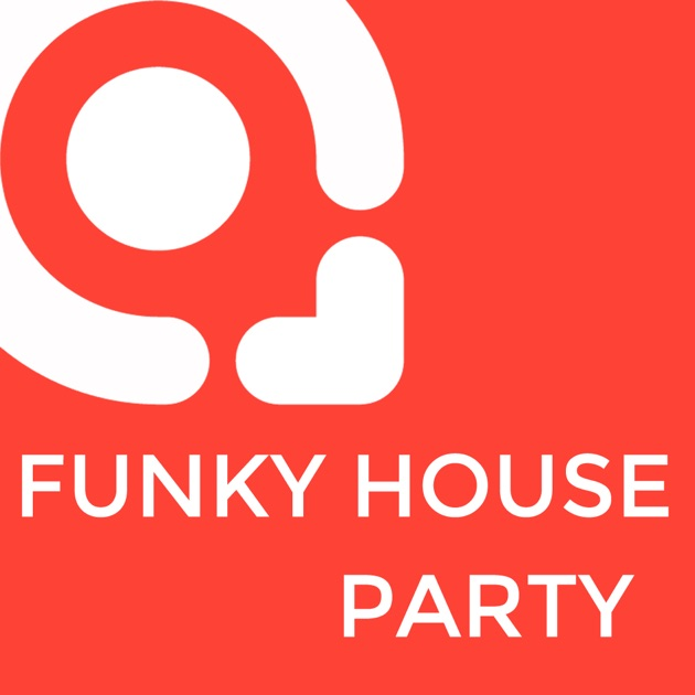 Funky house party by app store for Funky house tunes