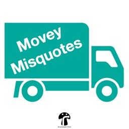 Movey Misquotes