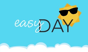Easy Day - Be happy, it's your DAY!