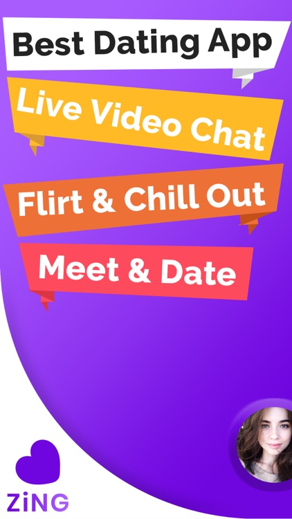 Zing: Dating & Video Chat App
