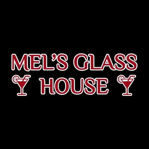 Mels Glass House