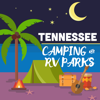 Tennessee Camping & RV Parks