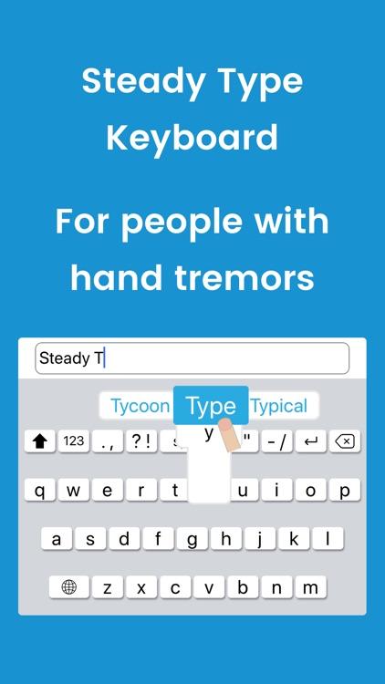 Steady Type Keyboard